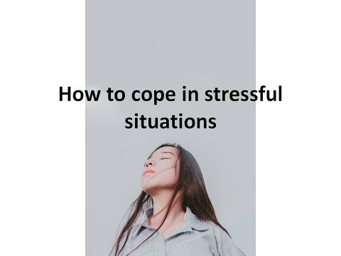 How to cope in stressful situations - Emotion regulation strategies