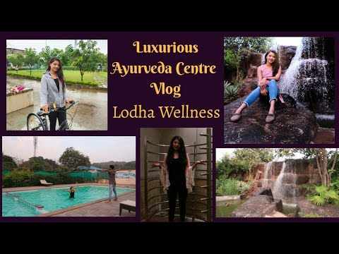 Experiencing Ayurveda | Ayurveda treatment at Lodha Wellness |Panchakarma Centre | Nikkey Travels