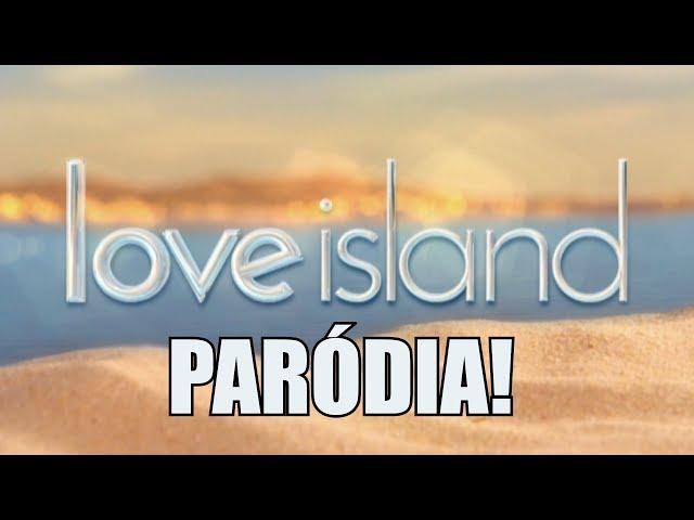 Love Island PARÓDIA (By:. Peti)