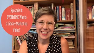 Episode 11: EVERYONE Wants a Library Marketing Video! How Do You Handle Requests and Stay Sane??