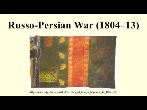 Russo-Persian War (1804–13)