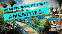 ChampionsGate Community Amenities | 407-922-4620