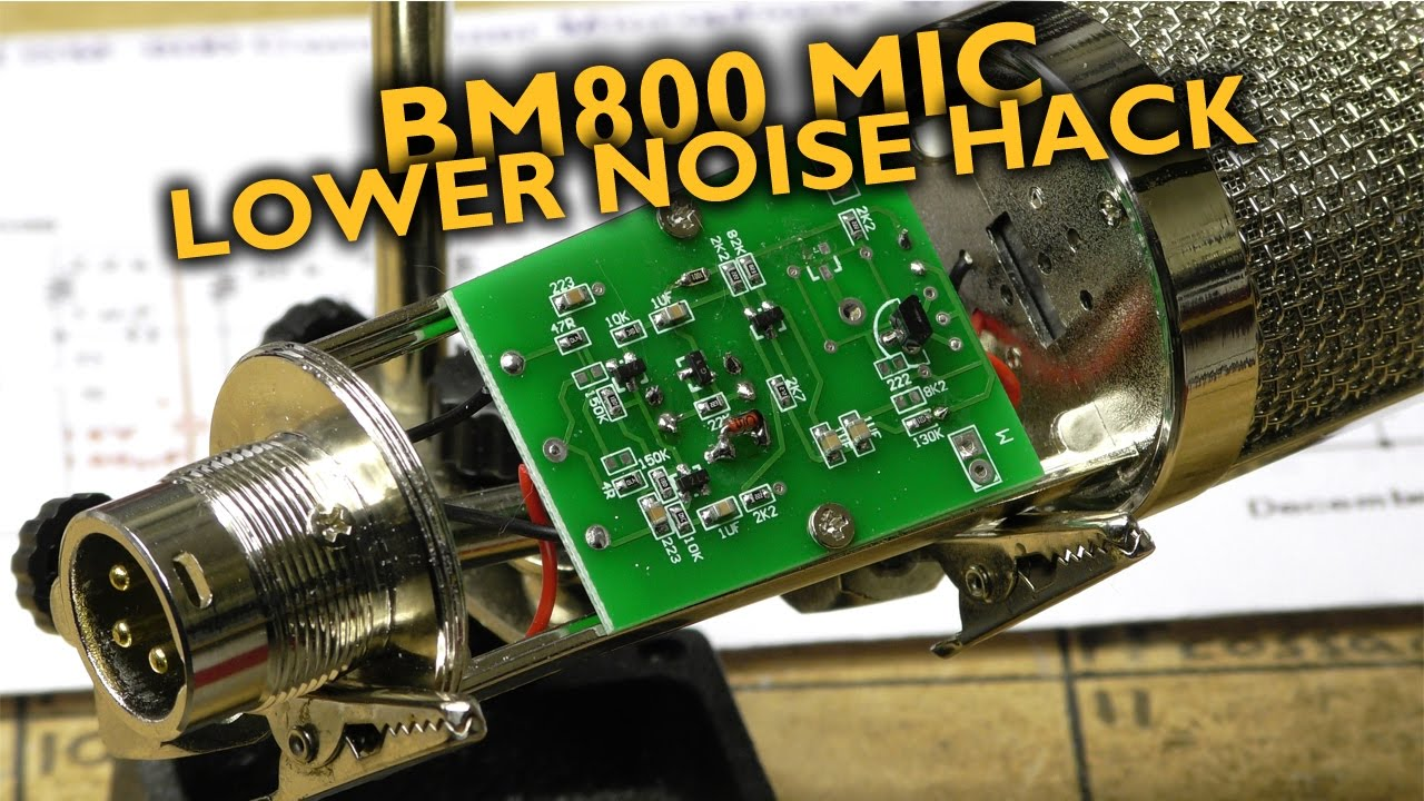 Bm-800 Microphone Low Noise Hack