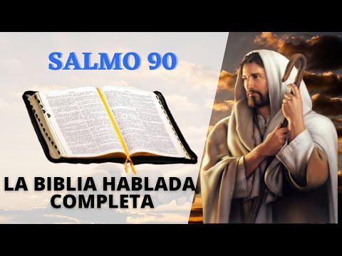 salmo-90-la-biblia-hablada-en-espaÑol-completa-el-evangelio-de-hoy