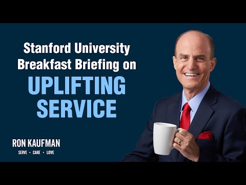 Stanford University Breakfast Briefing by Ron Kaufman on April 12, 2012
