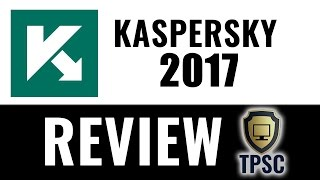 Kaspersky Internet Security 2017 Review
