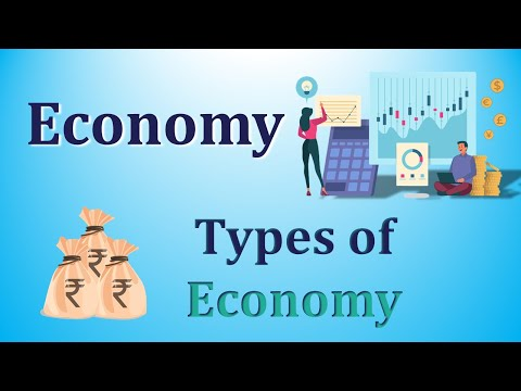 0 - Meaning of Economy and its types