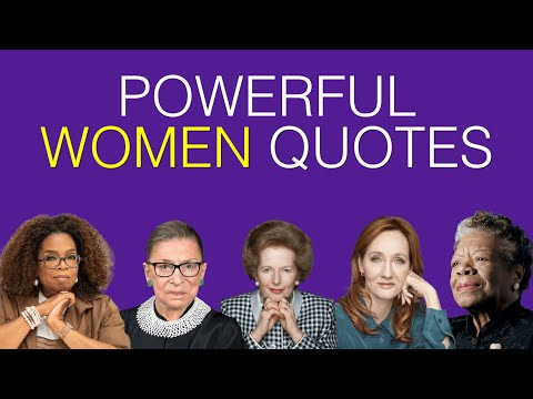 20 Powerful WOMEN Quotes | Inspiring Quotes From Women Around The World
