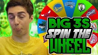 SPIN THE WHEEL OF NBA BIG THREES! NBA 2K17 SQUAD BUILDER