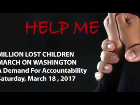 Million Lost Children March on Washington 3 18 17 @Pedogate–Call for action