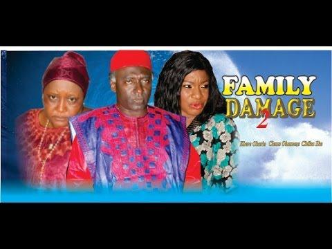 Family Damage 2          -    2014 Nigeria Nollywood Movie