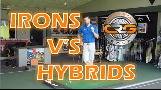 IRONS V'S HYBRIDS, WHICH IS BETTER?