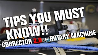 Best Polish for beginner - How to use heavy cut compound Corrector 2.0 with rotary machine