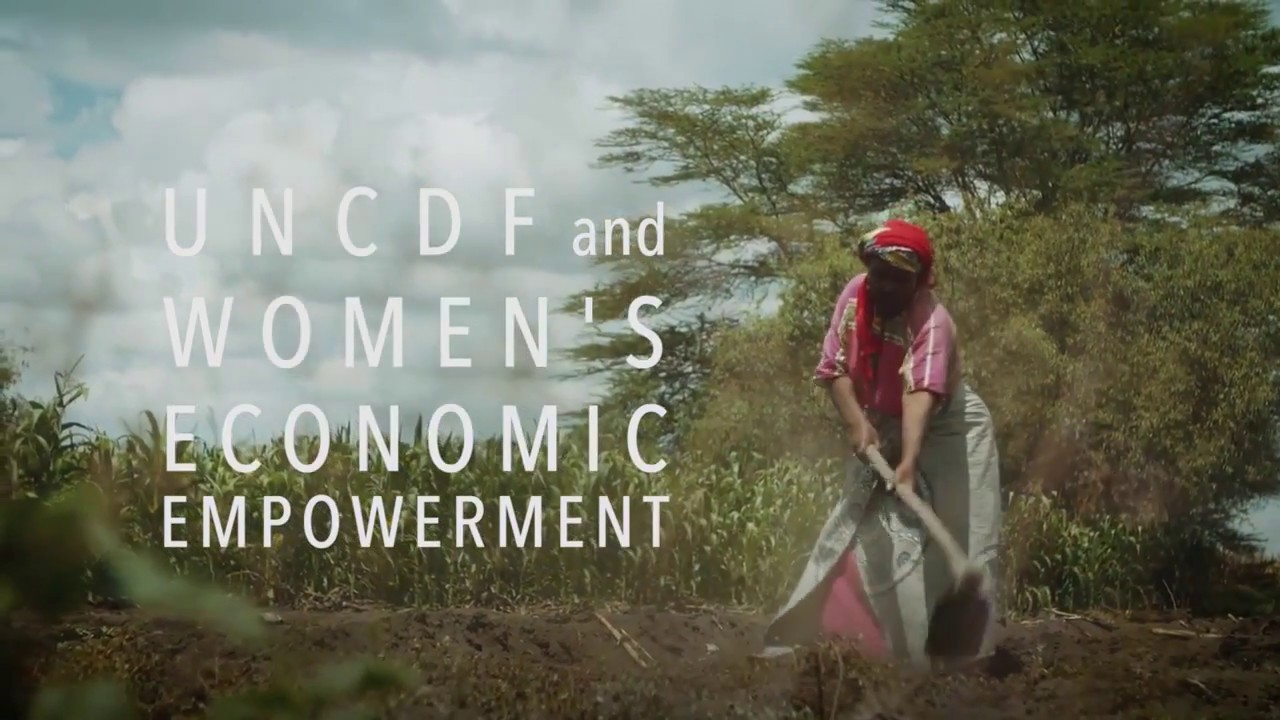 UNCDF and Women's Economic Empowerment