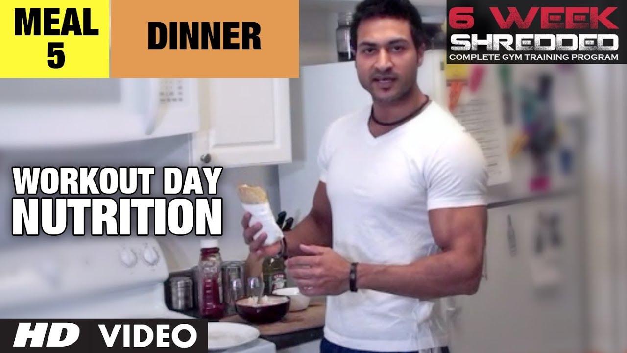 Meal 5 - Dinner | Workout Day Nutrition | Guru Mann 6 Week Shredded Program