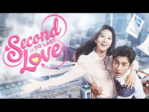 Second To Last Love Eng Sub