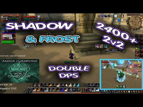 SHADOW Priest ARENA 2400+ / Shadow & Frost Mage