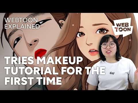 TRIES MAKEUP TUTORIAL FOR THE FIRST TIME • True Beauty • WEBTOON