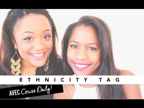 TAG | Ethnicity Tag avec Cerise Daily 🍒 !