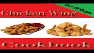 Chicken Wing Recipes Cookbook