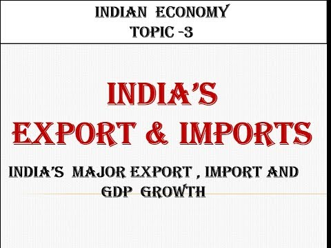 #3 India's Top Exports End Imports. And GDP Growth