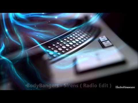BodyBangers - Sirens ( Radio Edit )