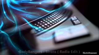 BodyBangers - Sirens ( Radio Edit )