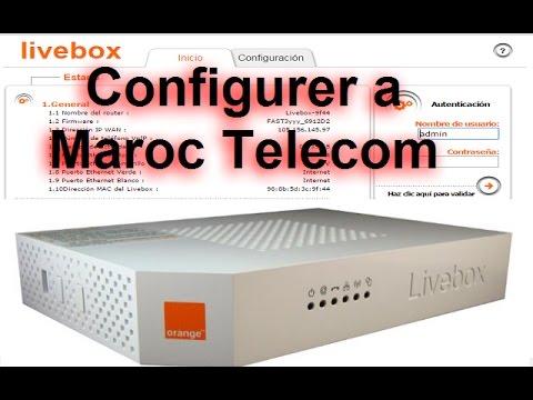 configurer routeur LIVEBOX 2 R SP a maroc telecom