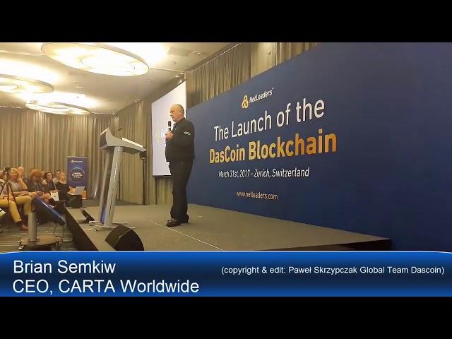 Information about DasPay in Zurich 2017 - CARTA Worldwide - CEO BRIAN SEMKIW! DasCoin Netleaders