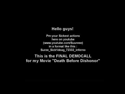 Democall for Death before Dishonor By Sureee.