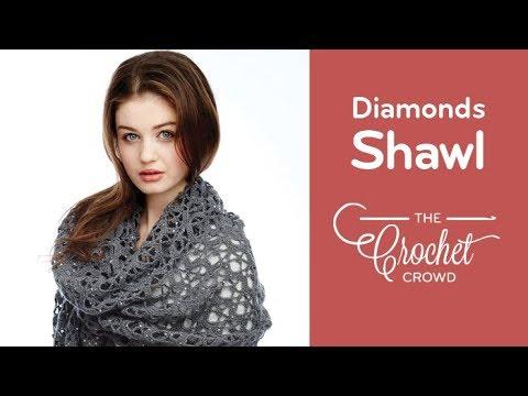 How to Crochet A Shawl: Shine Like Diamonds