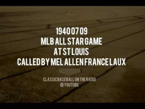 1940 07 09 MLB All Star Game at St Louis Called By Mel Allen France Laux