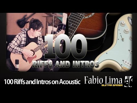 100 Riffs and Intros on Acoustic Guitar by Fabio Lima