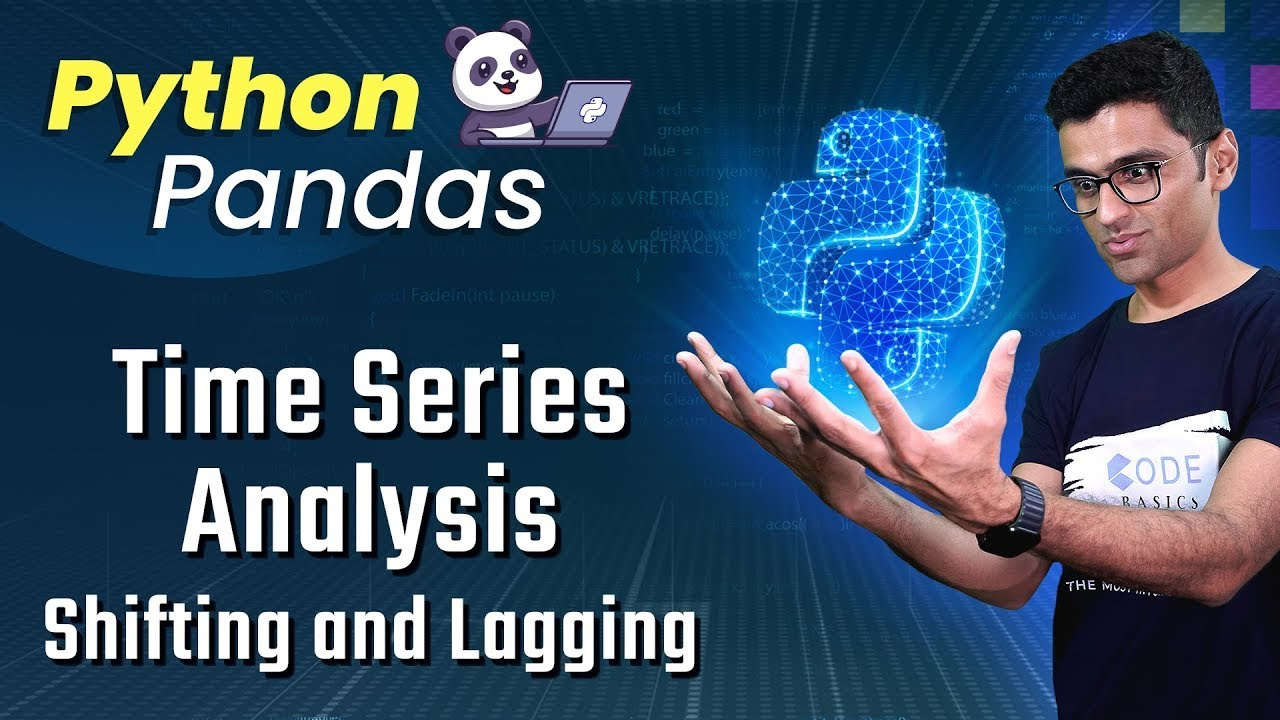 Pandas Time Series Analysis 6: Shifting and Lagging
