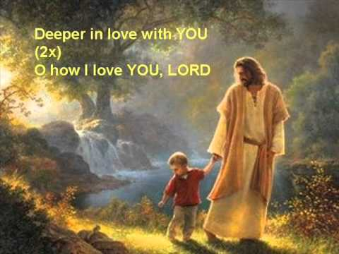 Deeper in Love with You (Jesus) - English version