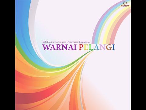 WARNAI PELANGI (Teaser)- SFS Family feat. Iqbaal Dhiafakhri Ramadhan