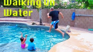 HOW TO WALK ON WATER (long version)