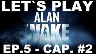 ALAN WAKE / EPISODIO 5
