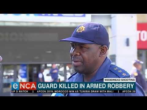 Woodmead security guard killed, murder case opened | eNCA