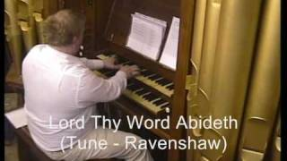 Lord Thy Word Abideth (Tune-Ravenshaw) 3-verses. Conacher 1877 tracker pipe organ