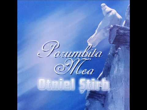 2.De-atatea ori Te-am intristat (Album Porumbita Mea-Otniel Stirb)