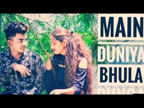 Main Duniya Bhula Dunga Teri Chahat Me New . song  2018 Guru &Maahi. Radhe Creation New video.