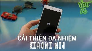 Vật Vờ - Cải thiện quản lí RAM của Xiaomi Mi4: đa nhiệm bá đạo 10 ứng dụng