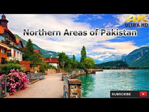 Northern Areas of Pakistan Documentary  2017 HD 4K