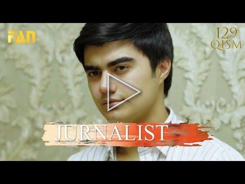 Журналист 129 кисим Jurnalist 129 Qisim