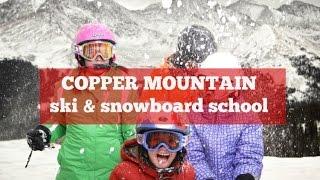 Mom Review: Copper Mountain Ski & Ride School