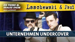 Laschewski & Paul – Unternehmen Undercover