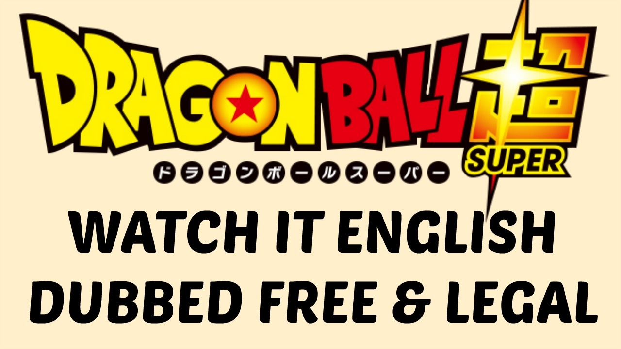 dragon ball super english dub online free