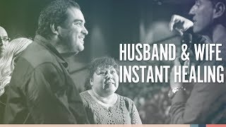 Husband & Wife Get Healing Instantly
