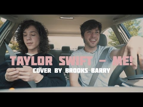 taylor-swift---me!-(feat.-brendon-urie-of-panic!-at-the-disco)---cover-by-brooks-barry